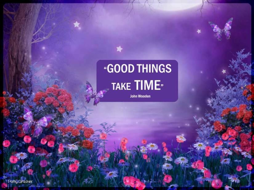 John-Wooden-Good-things-take-Time
